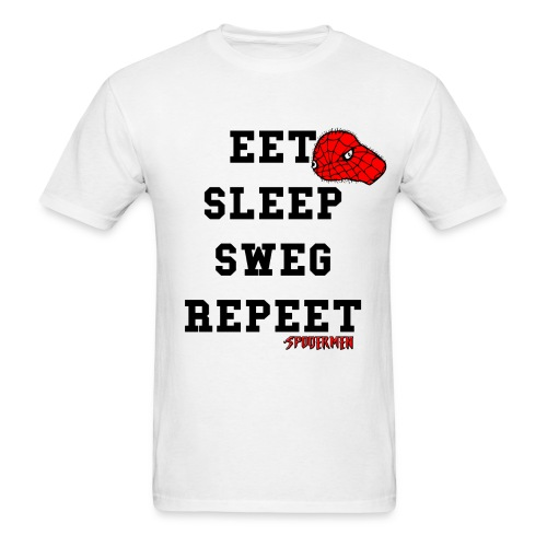 Eet, Sleep, Sweg, Repeet T-Shirt - Men's T-Shirt