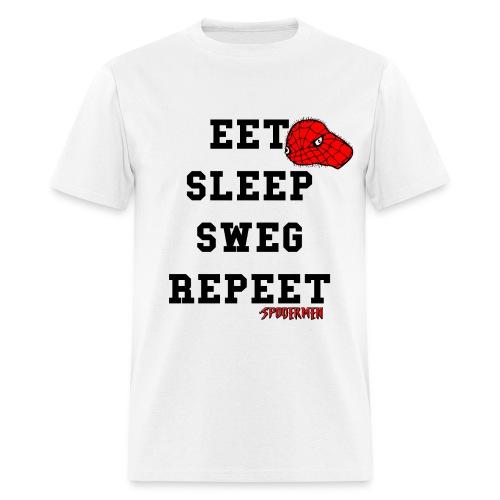 Eet, Sleep, Sweg, Repeet T-Shirt - Men's T-Shirt