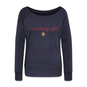 I'm a Chicago Girl - Hockey - Women's Wideneck Sweatshirt