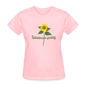 Resistance is Growing - Women's T-Shirt