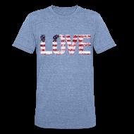 T-Shirts ~ Unisex Tri-Blend T-Shirt by American Apparel ~ USA Flag Love