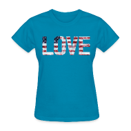 Women's T-Shirts ~ Women's T-Shirt ~ USA Flag Love
