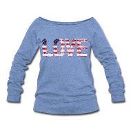 Long Sleeve Shirts ~ Women's Wideneck Sweatshirt ~ USA Flag Love