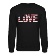 Long Sleeve Shirts ~ Men's Crewneck Sweatshirt ~ USA Flag Love