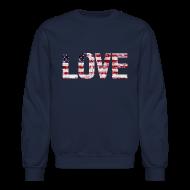 Long Sleeve Shirts ~ Crewneck Sweatshirt ~ USA Flag Love