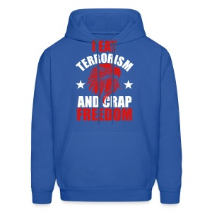 I Eat Terrorism and Crap Freedom - Men's Hoodie