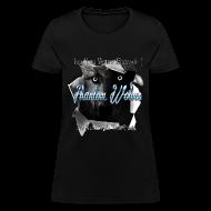 T-Shirts ~ Women's T-Shirt ~ Official Phantom Wolves Bitch