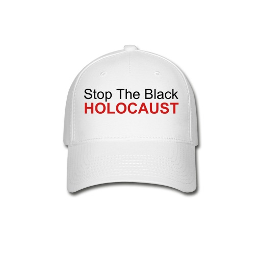 Baseball Cap - Campaign Stop the Black Holocaust