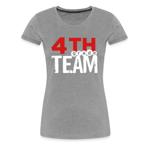 Fourth Grade Team | Women's - Women's Premium T-Shirt