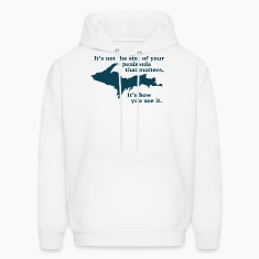 Funny Upper Peninsula Size Michigan Hoodies