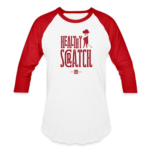 Healthy Scratch - Baseball T-Shirt