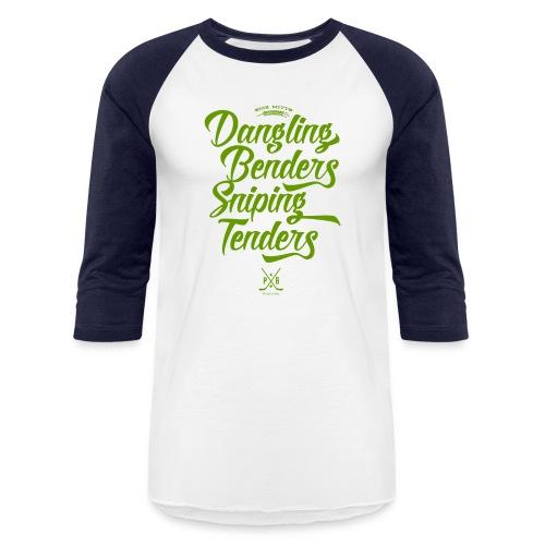 Dangling Benders Sniping Tenders - Baseball T-Shirt