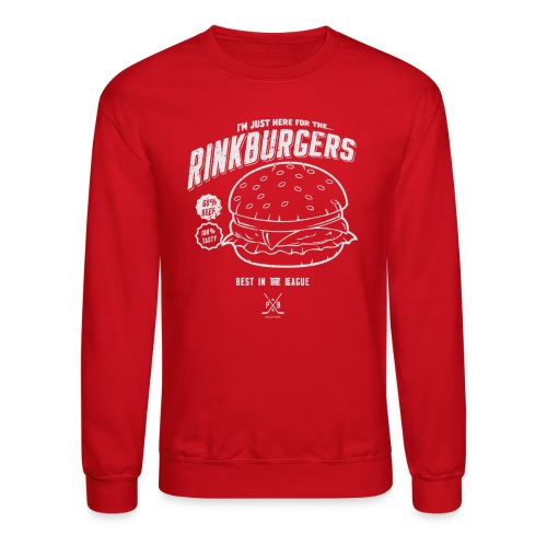 Just Here For the Rinkburgers - Crewneck Sweatshirt