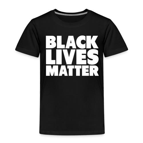 #black Lives Matter - Toddler Premium T-Shirt