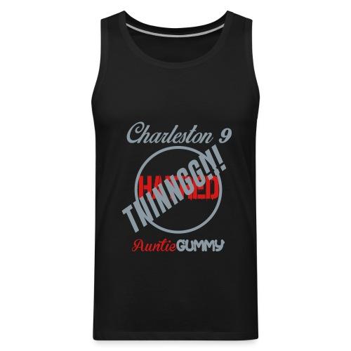 Charleston 9/Auntie Gummy TIIINNGG!!! No Hatred (Men) - Men's Premium Tank