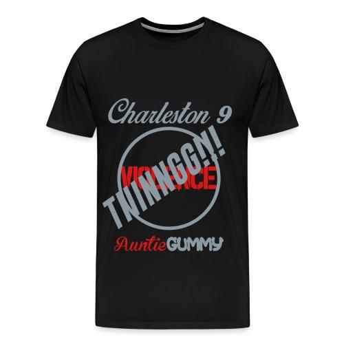 Charleston 9/Auntie Gummy TIIINNGG!!! No Violence (Men) - Men's Premium T-Shirt