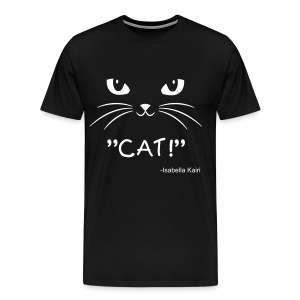CAT! - Men's Premium T-Shirt