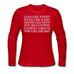 Lead like Toews, Score like Kane - Women's Long Sleeve Jersey T-Shirt