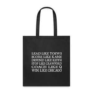 Lead like Toews, Score like Kane - Tote Bag