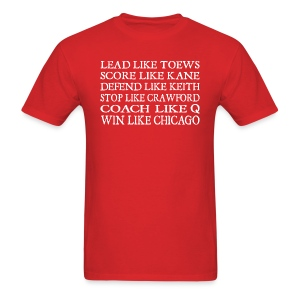 Lead like Toews, Score like Kane - Men's T-Shirt