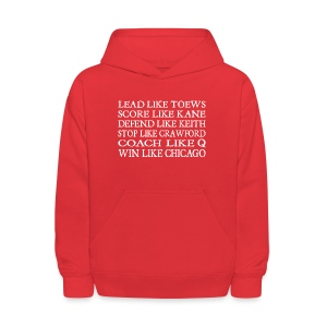 Lead like Toews, Score like Kane - Kids' Hoodie