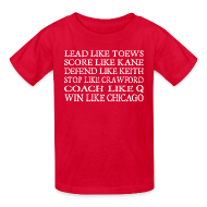 Kids' Shirts ~ Kids' T-Shirt ~ Lead like Toews, Score like Kane