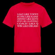 Kids' Shirts ~ Kids' T-Shirt ~ Lead like Toews, Score like Kane