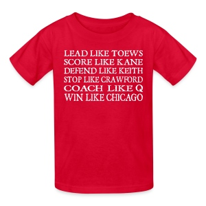 Lead like Toews, Score like Kane - Kids' T-Shirt