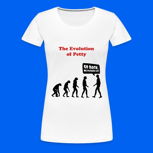 Petty Evolution - Women's Premium T-Shirt