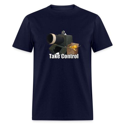 Take Control Shirt - Men's T-Shirt