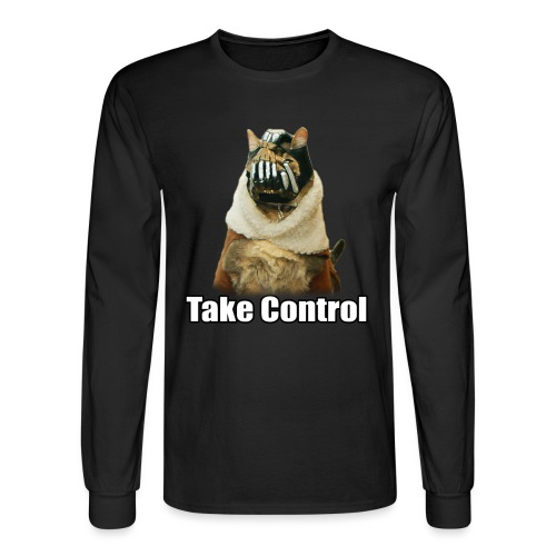 BaneCat Take Control Shirt - Men's Long Sleeve T-Shirt