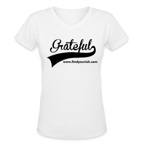 Women's Grateful T - Women's V-Neck T-Shirt