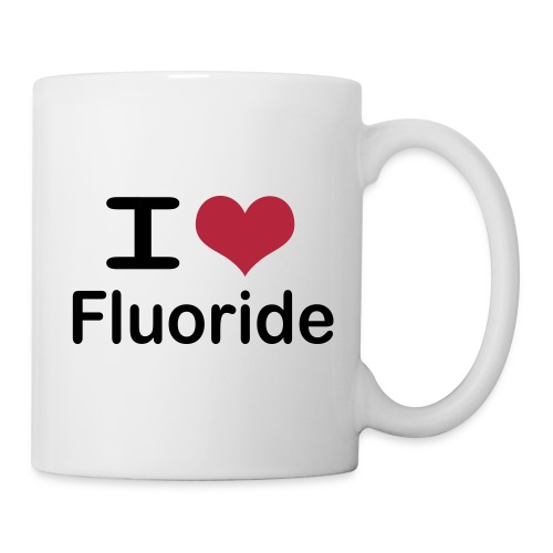 I love fluoride (black text) - Coffee/Tea Mug