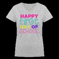 Women's T-Shirts ~ Women's V-Neck T-Shirt ~ Happy First Day of School   Bright   Women's