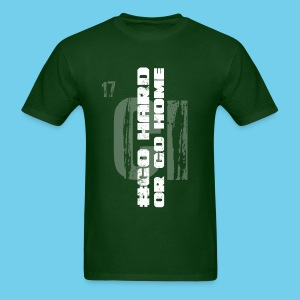#GoHARDorGoHOME Men's Tee - Men's T-Shirt