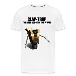 Claptrap - The Best Robot In The World - Men's Premium T-Shirt