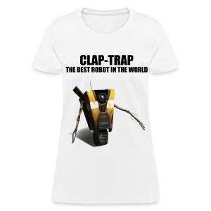 Claptrap - The Best Robot In The World - Women's T-Shirt