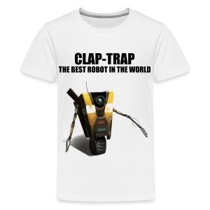 Claptrap - The Best Robot In The World - Kids' Premium T-Shirt