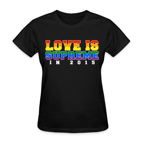 Love is supreme - Women's T-Shirt
