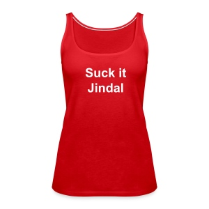 Suck it Jindal Tank - Women's Premium Tank Top