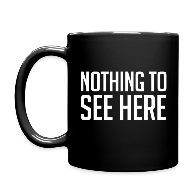 Obey and Survive/Nothing to See Here Mug