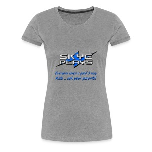 Kids .. ask your parents (Blue) - Women's Premium T-Shirt