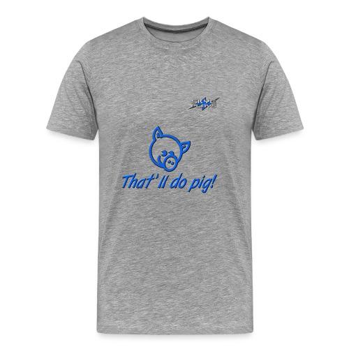That'll do pig! (Blue) Piggles Logo - Men's Premium T-Shirt