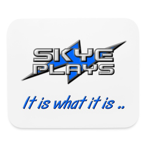 It is what it is (Blue) - Mouse pad Horizontal