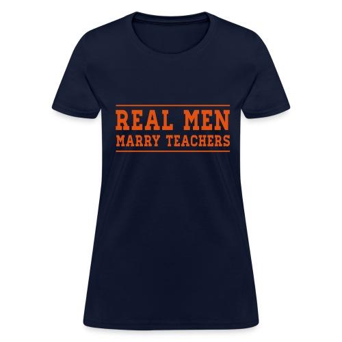 Real Men - Women's T-Shirt
