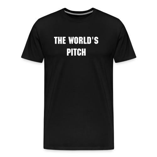 The World's Pitch - Men's Premium T-Shirt