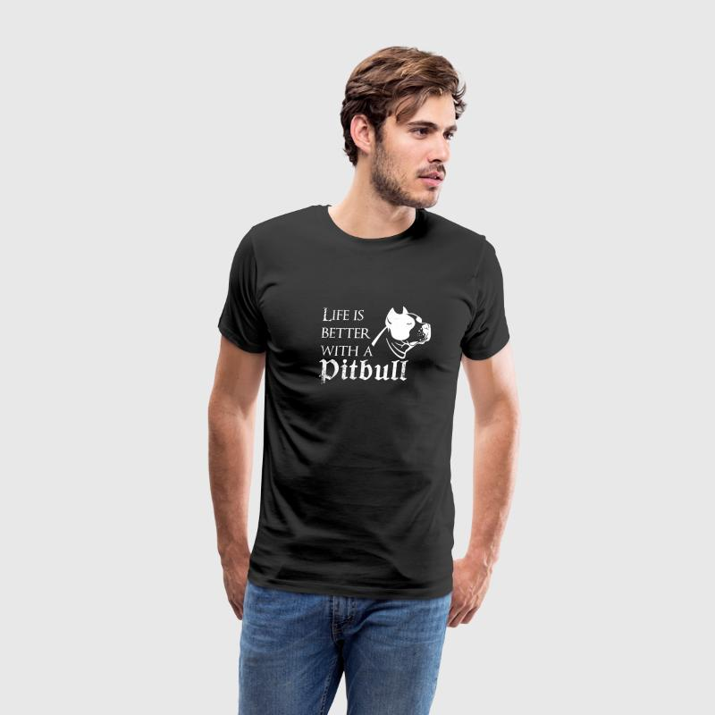 Life is better with a pitbull man black t-shirt - Men's Premium T-Shirt