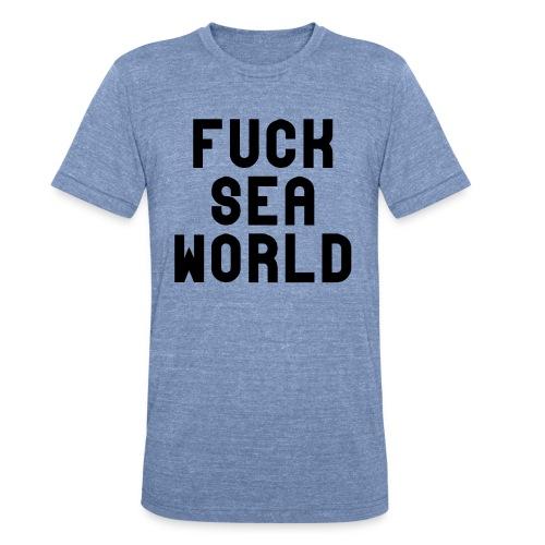 Fuck Sea World - Unisex Tri-Blend T-Shirt