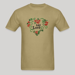 say Love - Men's T-Shirt