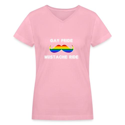 Gay Pride Mustache Ride Women T-Shirt - Women's V-Neck T-Shirt